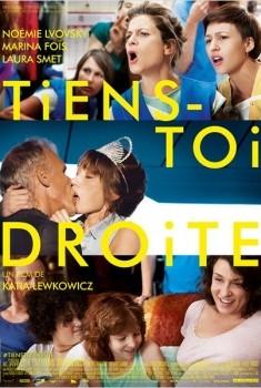 Tiens-toi droite (2013)