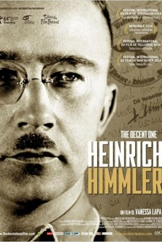 Heinrich Himmler - The Decent one (2014)