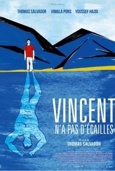 Vincent n'a pas d'écailles (2014)