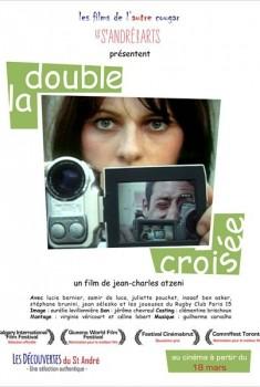 La Double Croisee (2013)