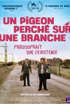 Un pigeon perché sur une branche philosophait sur l'existence (2014)