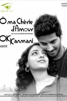 Ok Kanmani - Ô ma chérie d'amour (2014)
