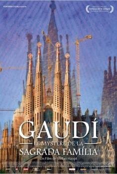 Gaudi, Le Mystère de la Sagrada Familia (2012)
