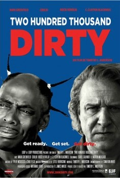 Two Hundred Thousand Dirty (2013)