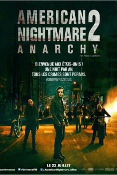 American Nightmare 2 : Anarchy (2014)