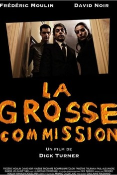 La grosse commission (2012)