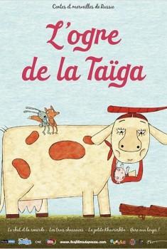 L'Ogre de la taïga (2010)