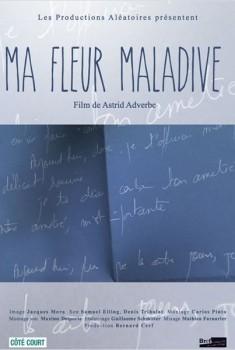 Ma fleur maladive (2013)