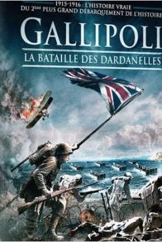 Gallipoli, la bataille des Dardanelles  (2013)