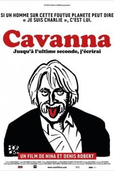 Cavanna, jusqu'à l'ultime seconde, j'écrirai (2015)