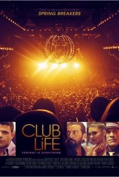 Club Life (2015)