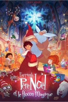L'Apprenti Père Noël et le flocon magique (2013)