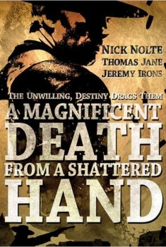 A Magnificent Death from a Shattered Hand (2014)