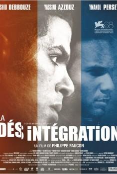 La Désintégration (2011)