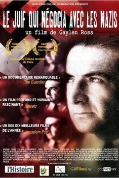 Le Juif qui négocia avec les nazis (2008)