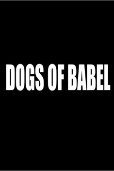 Dogs of Babel (2014)