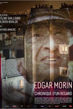 Edgar Morin, Chronique d'un regard (2014)