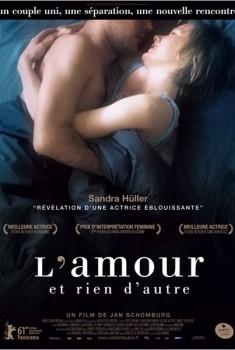 L'Amour et rien d'autre (2011)