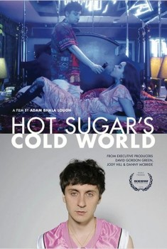 Hot Sugar's Cold World (2014)