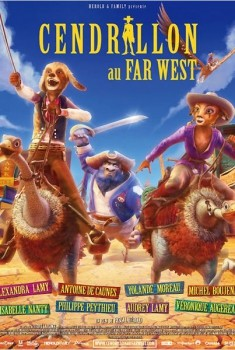 Cendrillon au Far West (2012)