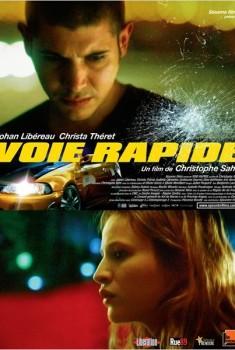 Voie rapide (2011)
