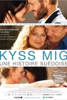 Kyss Mig - Une histoire suédoise (2011)