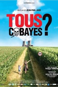 Tous Cobayes? (2012)