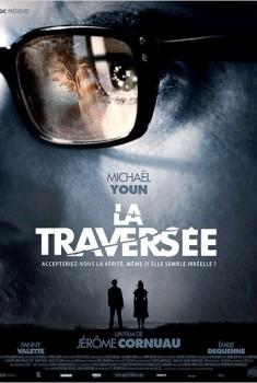La Traversée (2011)