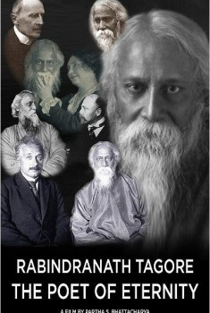 Rabindranath Tagore: The Poet of Eternity (2014)