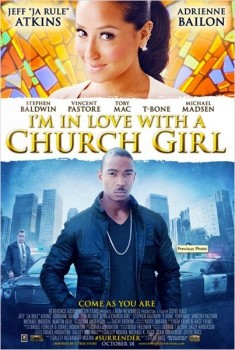 I'm in Love with a Church Girl (2013)