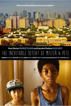 The Inevitable Defeat of Mister and Pete (2013)