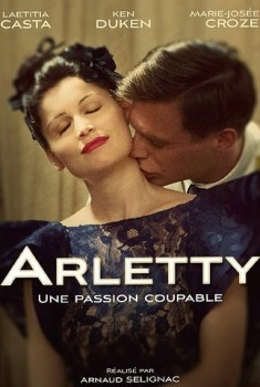 Arletty, une passion coupable (2014)