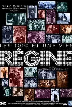 Les milles et une vies de Régine (2013)