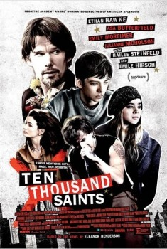Ten Thousand Saints (2014)