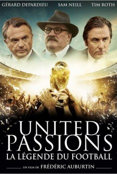 United Passions - La Légende du Football (2014)
