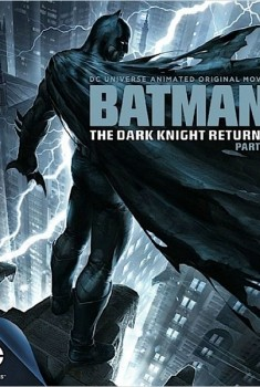 Batman : The Dark Knight Returns, Part 1(2012)