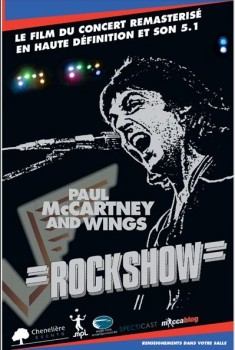 Rockshow - Paul McCartney and Wings (Chenelière Events) (2013)