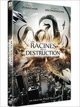 Les Racines de la destruction (2011)