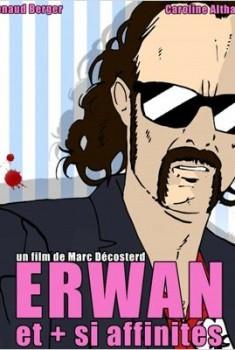 Erwan et plus si affinités (2012)