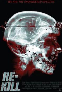 Re-Kill (2011)