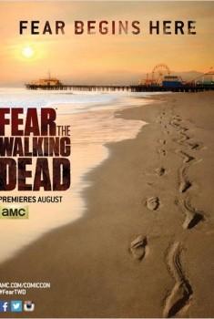 Fear The Walking Dead (Séries TV)