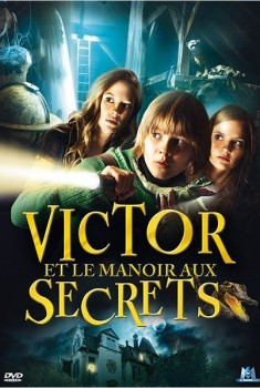 Victor et le manoir aux secrets (2011)