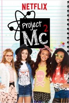 Project MC² (Séries TV)
