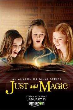 Just Add Magic (Séries TV)