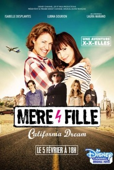Mère et Fille, California Dream (2016)