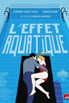 L'Effet aquatique (2014)