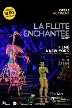 LA FLÛTE ENCHANTÉE (PATHÉ LIVE) (2016)