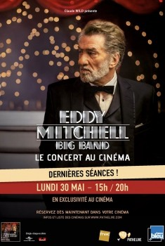 Eddy Mitchell – Big Band En direct au cinéma (2016)