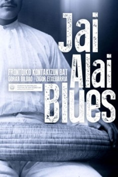 Jai Alai Blues (2015)