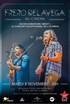 Fréro Delavega au cinéma (Pathé Live) (2016)